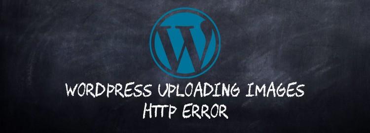 wordpress images upload http error